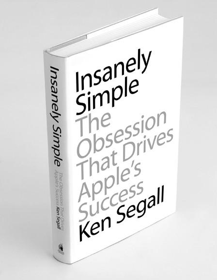 Insanely Simple: Νέο βιβλίο για τον Steve Jobs από τον Ken Segall